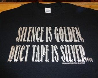 SHIRT - Silence is Golden