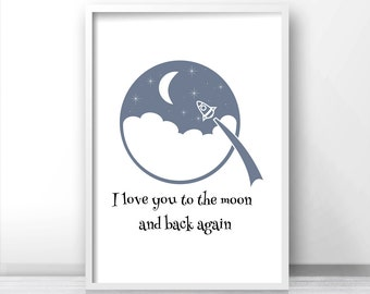 Printable Nursery Art, Moon And Stars Nursery, Rocket Kids Wall Art, I Love You To The Moon And Back Print, Instant Nursery Art, Kids Prints