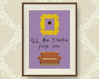 BUY 2, GET 1 FREE! I'll be there for you, Friends cross stitch pattern, Friends Sofa cross stitch pattern, Friends tv show, #P052