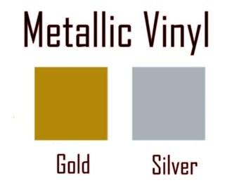 Metallic Vinyl Add-On