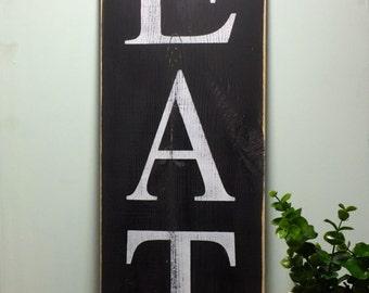 Eat sign, Kitchen sign, Eat Rustic Kitchen, Distressed Sign, Eat wood sign, wooden sign, wood sign, kitchen wall decor, custom sign, custom