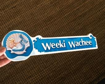 Weeki Wachee Sign - Photo on Wood