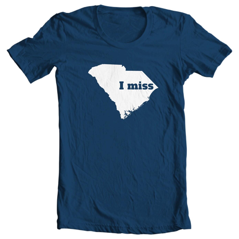 South Carolina T-shirt - I Miss South Carolina - My State South Carolina T-shirt