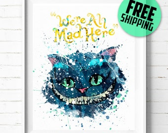 Alice in Wonderland print, Disney poster, Cheshire Cat poster, Disney print, We're All Mad Here, Cheshire Cat art, Disney wall art, Decor 05