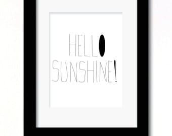 A4 Hello Sunshine! typography print