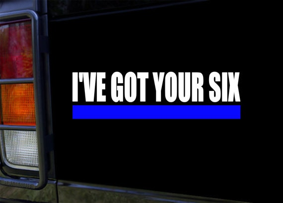 Thin Blue Line Got Your Six Vinyl Sticker Decal For Truck Car