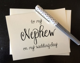 To My Nephew On My Wedding Day - folded, hand lettered notecard with envelope