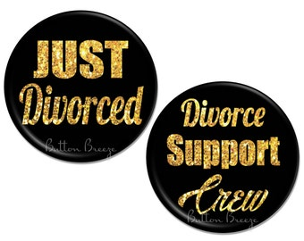 Just Divorced Party Favors Pins, Set of 10 Divorce Party Pinback Button Badges - BB1562