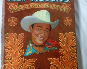 Roy Rogers Favorite Western Stories Book 1956 Roy Rogers Vintage Book Collectible