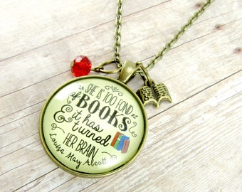 She is Too Fond of Books Louisa May Alcott Book Lover Necklace Librarian Jewelry For Writers Necklace Author Swag Gifts for Readers