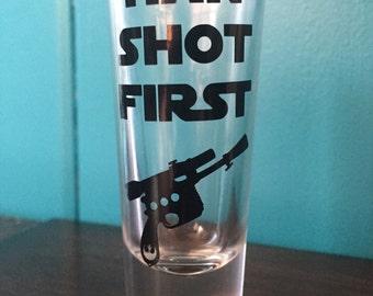 Star Wars Inspired Shot Glass- Han Shot First