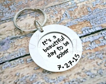 Sobriety   Sobriety Date   Sobriety Keychain   Sobriety Gift   Beautiful Day   Sober Recovery   Sobriety Anniversary   Personalized Keychain