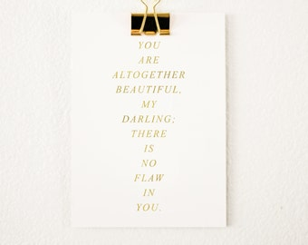 Altogether Beautiful, My Darling Foil Print - 8x10 - Classic