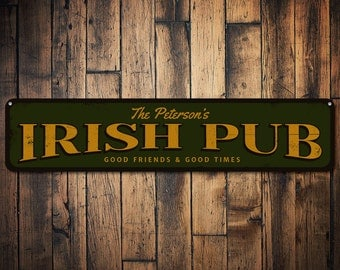 Irish Pub Sign, Personalized Good Friends & Good Times Sign, Custom Family Name Bar Sign, Metal Br Pub Decor - Quality Aluminum ENS1001668