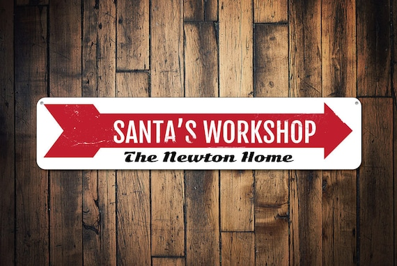 Santas Workshop Sign Custom Holiday Arrow Sign Metal