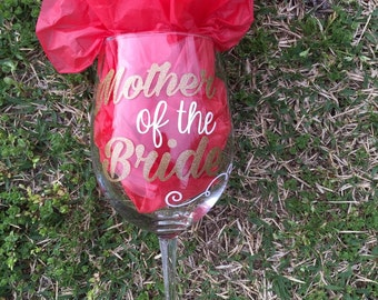 Mother Of The Bride Wine Glass Wedding Gift Mother In Law Wine Glass