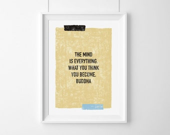 Poster-The mind  is everything.  What you think you become. Buddha,HomeDecor,Quote,Inspirational,Gift,Typography Poster,