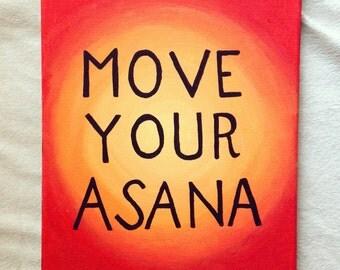 "Yoga ""Move Your Asana"" Canvas"