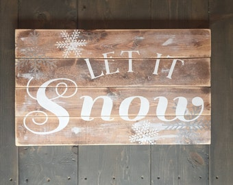 Let It Snow Sign, Rustic Christmas Sign, Christmas Decor