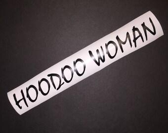 Hoodoo Woman Vinyl Decal, Hoodoo Decal, Vinyl Hoodoo Decal, Hoodoo Woman Sticker, Hoodoo Woman