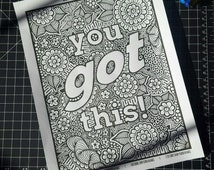 You got this! Coloring Page - Digital Download