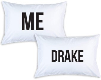 Me / Drake - Pillowcase Set - Egyptian Cotton