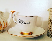 Personalised Vintage Tea Cup - any name you like on a tea cup - tea drinker gift - Wedding Gift