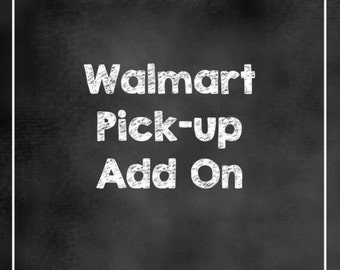 Walmart Pick-up Add on