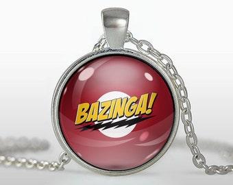 Bazinga Pendant / Keyring. Buy THREE get ONE free.