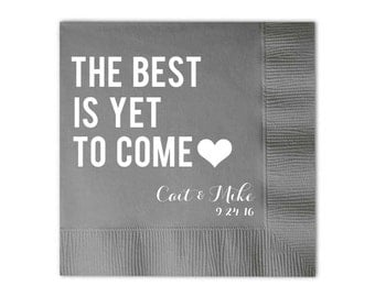 The Best Is Yet To Come Personalized Wedding Napkins