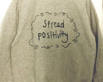 Spread Positivity Sweatshirt