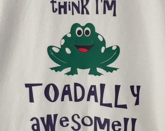 Toadally Awesome Shirt