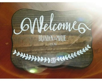 Welcome vinyl wedding decal...does not come with wood or bottom flower/wine...can custom or add on