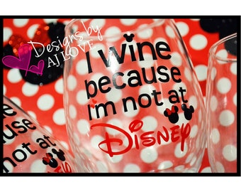 Stemless Wine Glass 15oz - I Wine Because... Customized/favorite place in the world