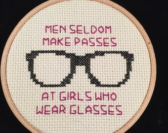 Men seldom make passes at girls who wear glasses hoop framed cross stitch - Magenta