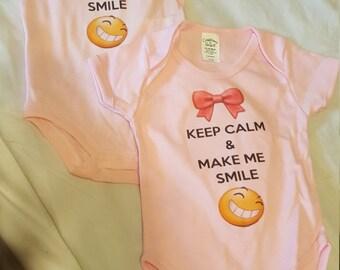 Keep Calm & Make Me Smile