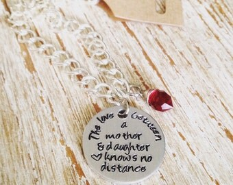 Long distance gift / The love between mother and daughter knows no distance / Hand stamped bracelet / birthstone bracelet for mom