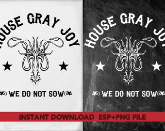 House Gray Joy  We do not sow clipart ,T shirt, iron on , sticker, Vectors files