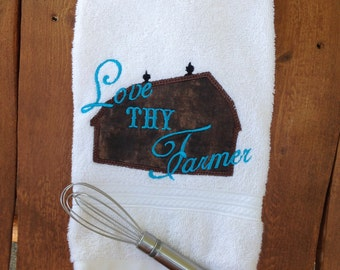 Love thy Farmer embroidered Towel