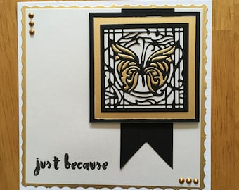 Just because butterfly card