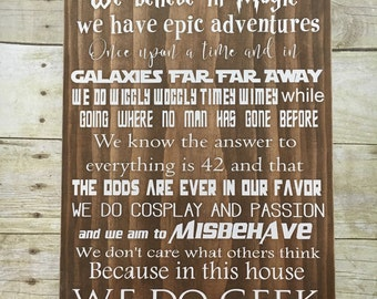 In This House, We Do Geek Wood Sign 12x15, 12x20, Father's Day Gift