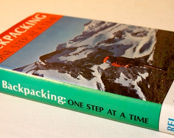 Vintag 1972 REI Backpacking One Step At A Time book 1st edition by Harvey Manning outdoor guide book