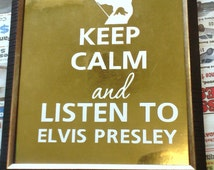 Keep Calm and Listen to Elvis Presley White Gold Sign Desk or Mantel Picture Frame Stands Alone OOAK