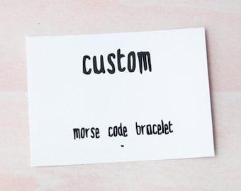 Morse code bracelet, custom morse code, morse code message, name, sister, love, custom, morse code jewelry, friendship bracelet