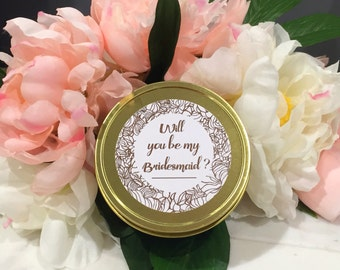 Will you be my bridesmaid? Soy Candle - Gold Tin Style Three