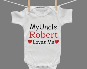 My Uncle Loves Me Baby Infant Bodysuit Gender Neutral