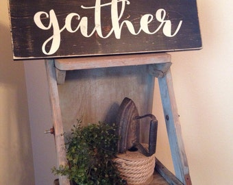 GATHER Wood Sign 7 x 22 FARMHOUSE Style DecorWall decor dining room living room