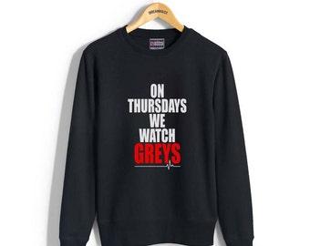 On Thursdays we watch Greys printed on Black, Lightsteel, white, maroon, or navy Crew neck Sweatshirt