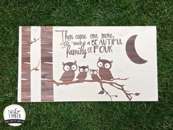 Then Came One More - Wood Sign - WOODLAND OWLS. Custom Colors - Over 220 Color combinations!