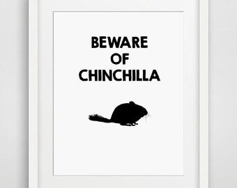 Funny Printable, Chinchilla lover, chinchilla poster, chinchilla print, funny wall art, beware of, chinchilla decor, printable women gift